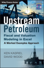 Upstream Petroleum Fiscal & Valuation (Wiley Finance) Cover Image
