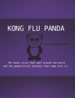 Kong Flu Panda: The novel virus that went around the world and the geopolitical tensions that came with it Cover Image