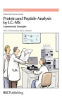 Protein and Peptide Analysis by LC-MS: Experimental Strategies (RSC Chromatography Monographs #15) Cover Image