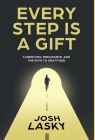 Every Step Is a Gift Cover Image