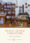 Dolls' House Furniture (Shire Library) Cover Image