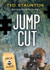 Jump Cut Unabridged CD Audiobook (Seven (the Series)) Cover Image