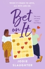 Bet on It: A Novel Cover Image