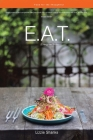 E.A.T. (Energy as Truth): Food for the Thoughtful. Cover Image