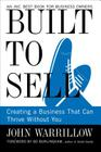 Built to Sell: Creating a Business That Can Thrive Without You Cover Image