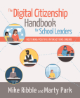 The Digital Citizenship Handbook for School Leaders: Fostering Positive Interactions Online Cover Image