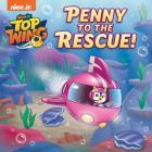 Penny to the Rescue! (Top Wing) (Pictureback(R)) Cover Image
