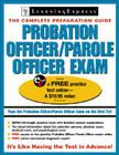 Probation Officer/Parole Officer Exam: Complete Preparation Guide [With Free Practice Tests Access Code] Cover Image