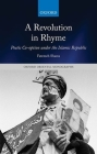 A Revolution in Rhyme: Poetic Co-Option Under the Islamic Republic Cover Image