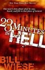 23 Minutes in Hell: One Man's Story about What He Saw, Heard, and Felt in That Place of Torment Cover Image