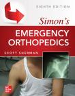 Simon's Emergency Orthopedics, 8th Edition Cover Image