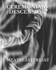 Ceremonials: Descension (Volume 1 #1) Cover Image