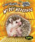 My Pet Hedgehog Cover Image