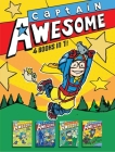 Captain Awesome 4 Books in 1! No. 3: Captain Awesome and the Missing Elephants; Captain Awesome vs. the Evil Babysitter; Captain Awesome Gets a Hole-in-One; Captain Awesome Goes to Superhero Camp Cover Image