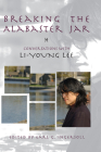 Breaking the Alabaster Jar: Conversations with Li-Young Lee (American Readers) Cover Image