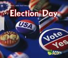 Election Day (Holidays and Festivals (Heinemann Paperback)) Cover Image