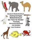 Deutsch-Niederländisch Zweisprachiges Bildwörterbuch der Tiere für Kinder Tweetalig dierenwoordenboek met plaatjes voor kinderen Cover Image