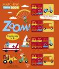 Zoom! Matching Game Book: 4 Activities in 1! (Matching Game Books #2) Cover Image