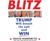 Blitz: Trump Will Smash the Left and Win Cover Image