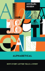 Alphabetical: How Every Letter Tells a Story Cover Image