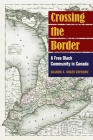 Crossing the Border: A Free Black Community in Canada Cover Image