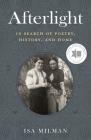 Afterlight: In Search of Poetry, History, and Home Cover Image