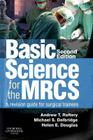Basic Science for the Mrcs: A Revision Guide for Surgical Trainees Cover Image
