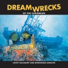 DreamWrecks of the Caribbean: Diving the best shipwrecks of the region Cover Image