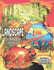 Landscape Coloring Book for Adults Reverses Black Background.: A Fun Coloring Book Featuring Stress Relieving Designs with Beautiful Landscape, the mo Cover Image