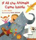 If All the Animals Came Inside Cover Image