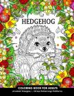 Hedgehog Coloring Book for Adults: Animal Adults Coloring Book Cover Image