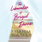 The Liberation of Brigid Dunne Cover Image