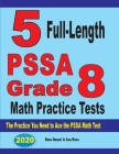 5 Full-Length PSSA Grade 8 Math Practice Tests: The Practice You Need to Ace the PSSA Math Test Cover Image