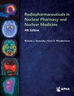 Radiopharmaceuticals in Nuclear Pharmacy and Nuclear Medicine, Cover Image