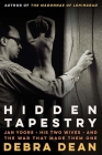 Hidden Tapestry: Jan Yoors, His Two Wives, and the War That Made Them One Cover Image