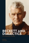 Beckett and Dialectics: Be it Something or Nothing Cover Image
