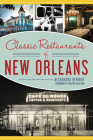 Classic Restaurants of New Orleans Cover Image