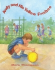 Andy and His Yellow Frisbee (Woodbine House Special-Needs Collection) Cover Image