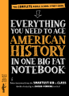 Everything You Need to Ace American History in One Big Fat Notebook: The Complete Middle School Study Guide (Big Fat Notebooks) Cover Image