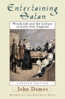 Entertaining Satan: Witchcraft and the Culture of Early New England Cover Image