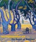 Neo-Impressionism and the Dream of Realities: Painting, Poetry, Music Cover Image