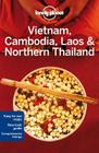 Lonely Planet Vietnam, Cambodia, Laos & Northern Thailand (Travel Guide) Cover Image