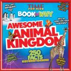 Awesome Animal Kingdom (Time for Kids Book of Why) Cover Image