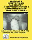 Vascular & Interventional Radiography: A Comprehensive Text & Examination Review Book Cover Image