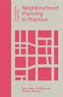 Neighbourhood Planning in Practice (Concise Guides to Planning) Cover Image