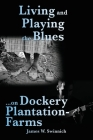 Living and Playing the Blues on Dockery Plantation-Farms Cover Image