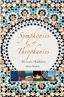Symphonies of Theophanies: Moroccan Meditations Cover Image