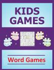 Kids Games: Word Games Cover Image