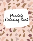Mandala Coloring Book for Teens and Young Adults (8x10 Coloring Book / Activity Book) (Mandala Coloring Books #1) Cover Image
