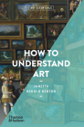 How To Understand Art (Art Essentials) Cover Image